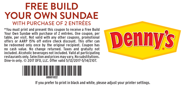 Free Build Your Own Sundae With Purchase Of 2 Entrees       *You must print and present this coupon to receive 20% off your entrées check. One coupon, per table, per visit. Not valid with any other coupons, promotoional offers or AARP 15% off entire check discount, This offer can be redeemed only once by the recipeint. COupon has no cash value. No change returned. Taxes and gratuity not included. Alcoholic beverages not included. Valid at participating restaurants only. Selection and prices may vary. No substitutions. Dine-in only. Restrictions apply. © 2017 DFO, LLC. Offer valid 5/12/2017 - 5/14/2017.      88881822       If you prefer to print in black and white, please adjust your printer settings.
